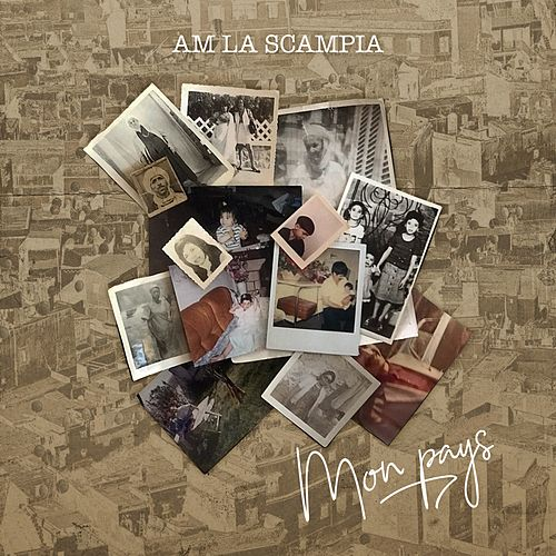 Mon pays de AM La Scampia
