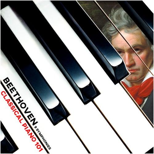 Beethoven: 9 Symphonies de Classical Piano 101