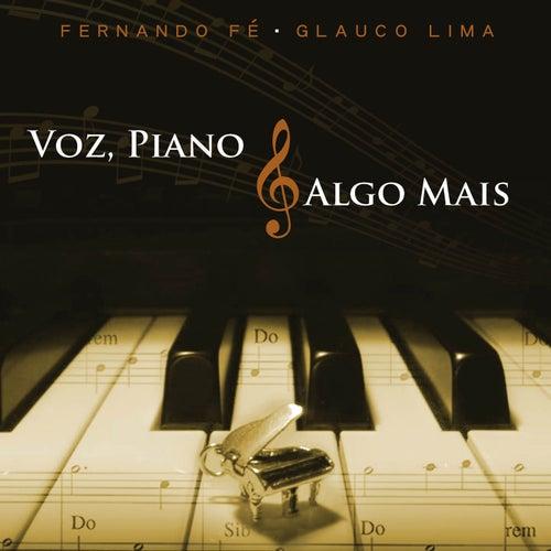Voz, Piano e Algo Mais by Fernando Fé