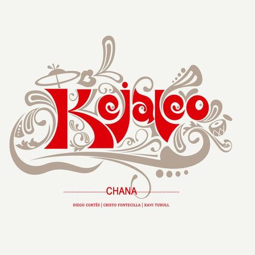 Chana - Single de Kejaleo