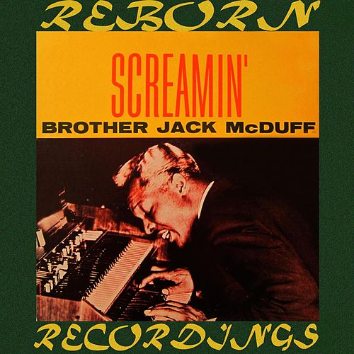 Screamin' (HD Remastered) de Jack McDuff