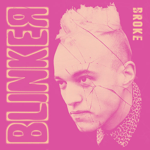 Broke by Blinker