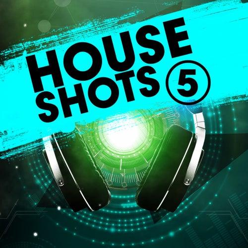 House Shots 5 van Various Artists