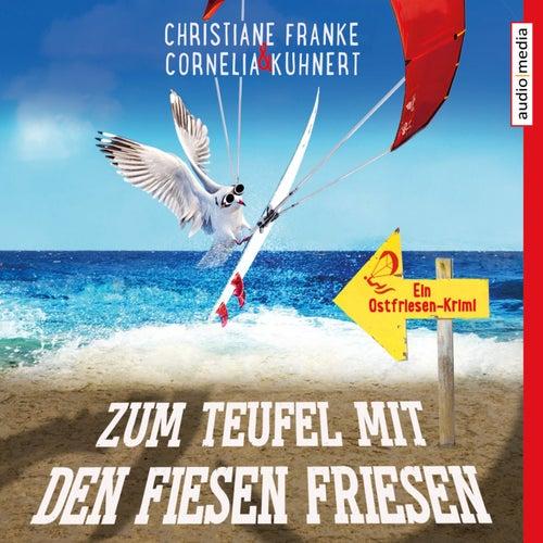 Zum Teufel mit den fiesen Friesen von Christiane Franke