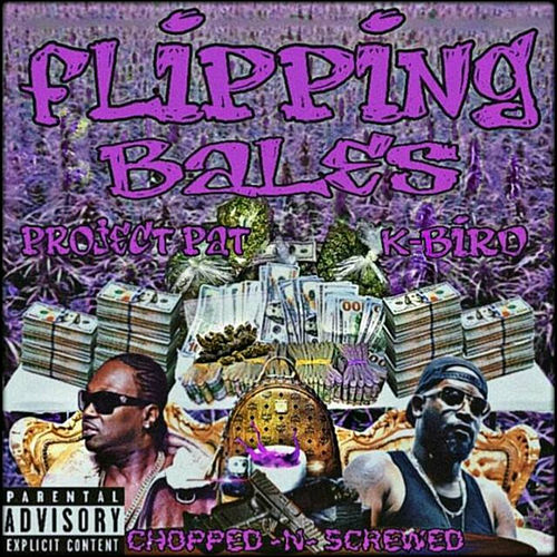 Flipping Bales (Chopped & Screwed) de Project Pat