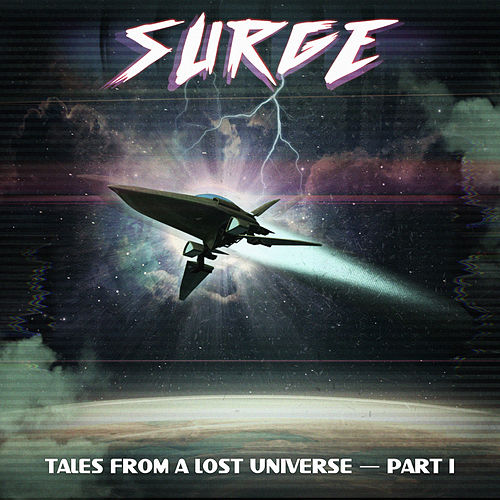 Tales from a Lost Universe, Pt. 1 by Surge