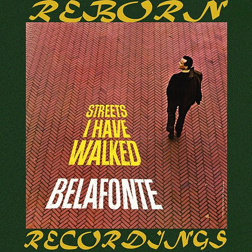 Streets I Have Walked (HD Remastered) de Harry Belafonte