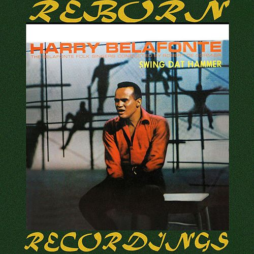 Swing Dat Hammer (HD Remastered) de Harry Belafonte