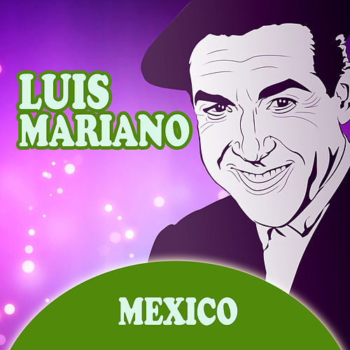 Mexico by Luis Mariano