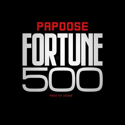 Fortune 500 von Papoose