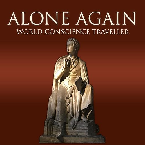 World Conscience Traveller by Alone Again