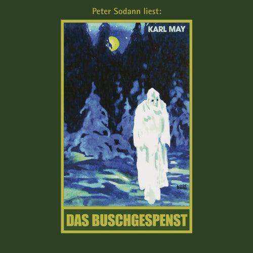 Das Buschgespenst - Karl Mays Gesammelte Werke, Band 64 (Ungekürzte Lesung) von Karl May