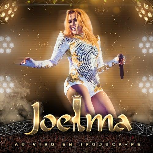 Ao Vivo em Ipojuca - PE de Joelma