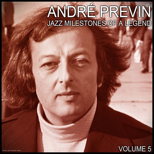 Jazz Milestones of a Legend (Volume 5) by André Previn