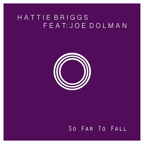 So Far to Fall de Hattie Briggs