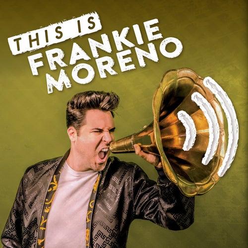 This Is Frankie Moreno de Frankie Moreno