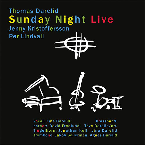 Sunday Night Live de Thomas Darelid
