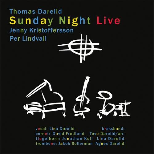 Sunday Night Live von Thomas Darelid