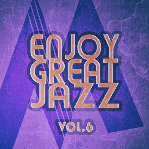 Enjoy Great Jazz - Vol.6 de Various Artists