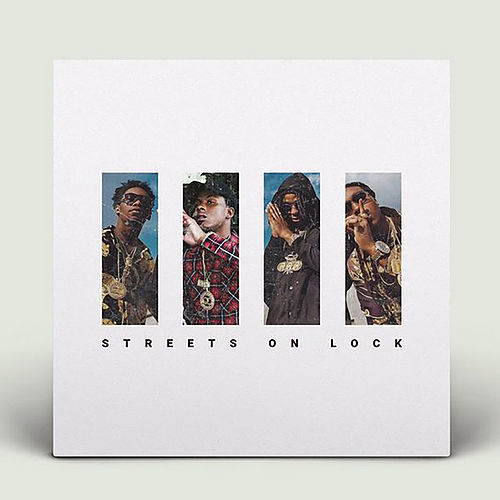 Streets On Lock , Vol. 4 von Migos