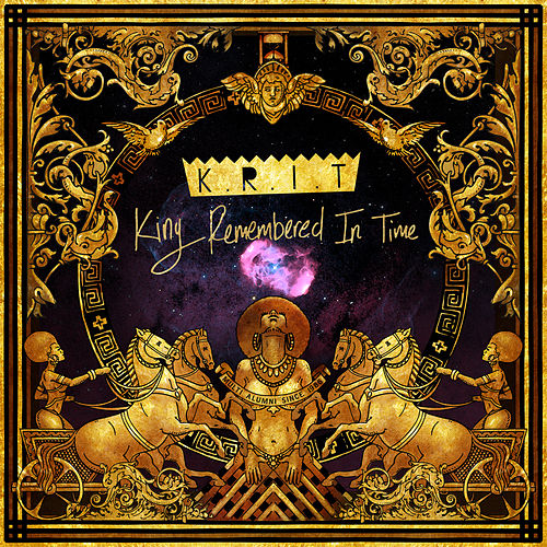 King Remembered In Time, Vol. 1+ by Big K.R.I.T.