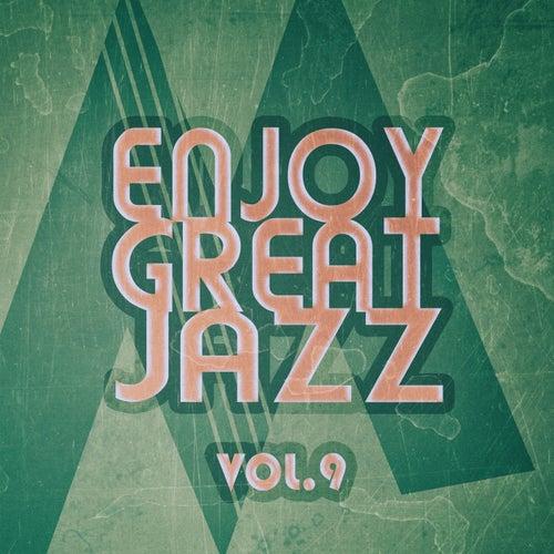 Enjoy Great Jazz - Vol.9 by Various Artists