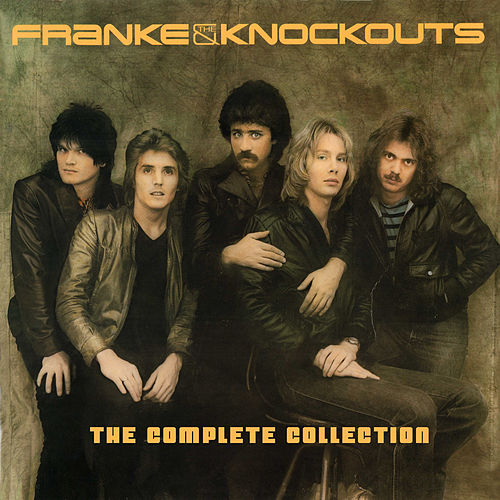 The Complete Collection by Franke and The Knockouts