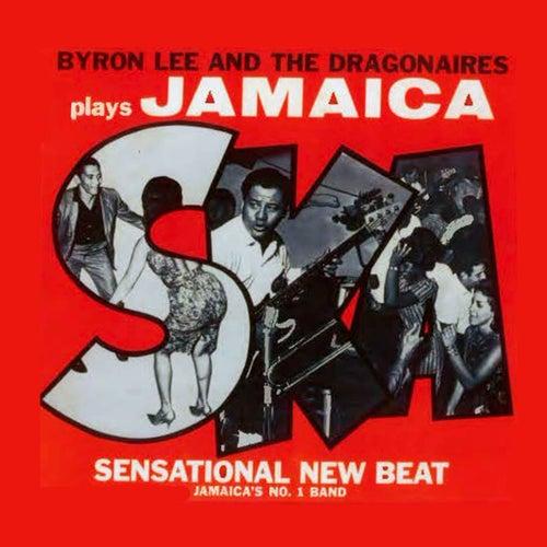 Byron Lee & The Dragonaires Play Jamaica Ska by Byron Lee & The Dragonaires