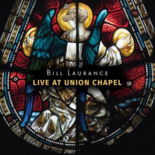 Live At Union Chapel de Bill Laurance