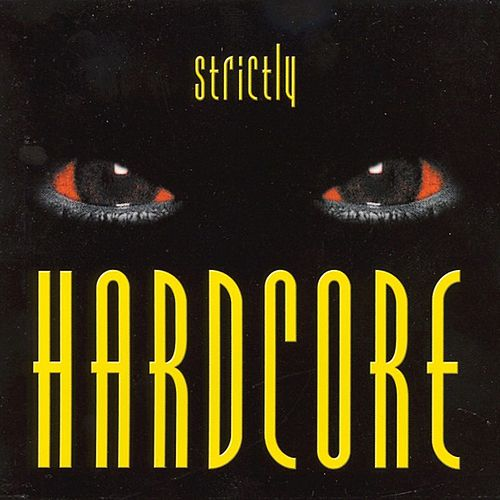 Strictly Hardcore de Various Artists