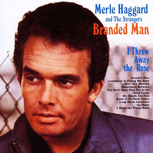 Branded Man de Merle Haggard And The Strangers