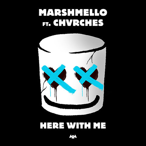 Here With Me von Marshmello & CHVRCHES