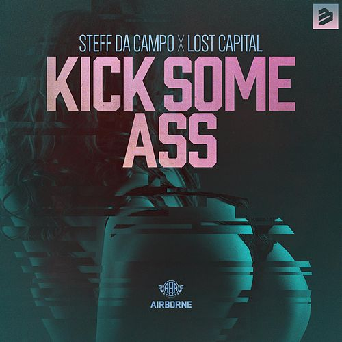 Kick Some Ass de Steff Da Campo