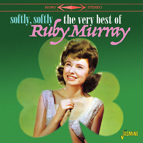 Softly, Softly: The Very Best of Ruby Murray von Ruby Murray