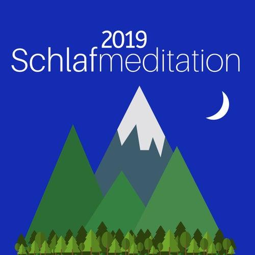 Schlafmeditation 2019: Instrumentallieder mit Naturgeräuschen für eine vollständige Entspannung von Schlaflieder Relax