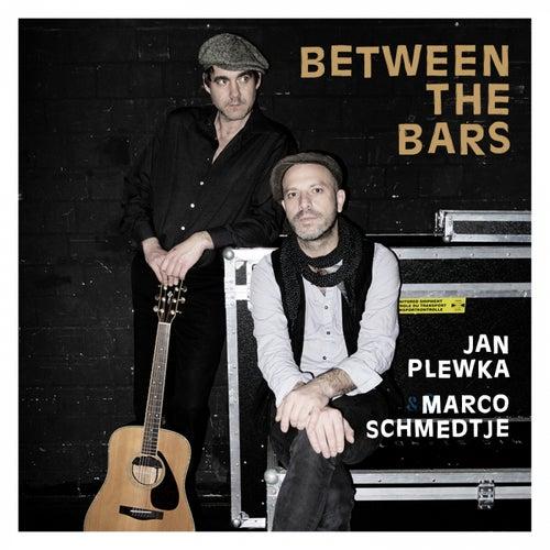 Between the Bars de Jan Plewka