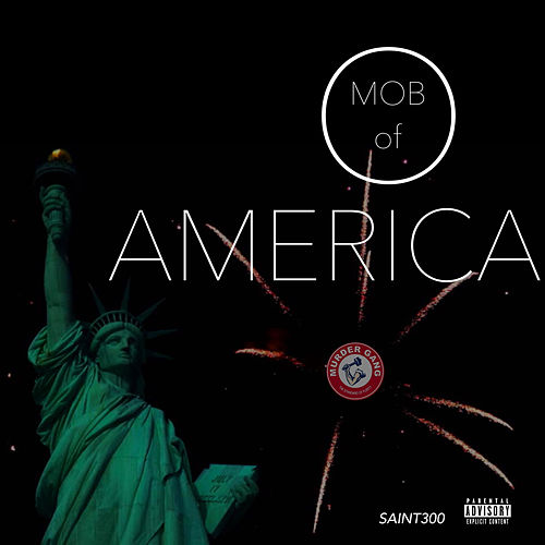 Mob of America by Saint300
