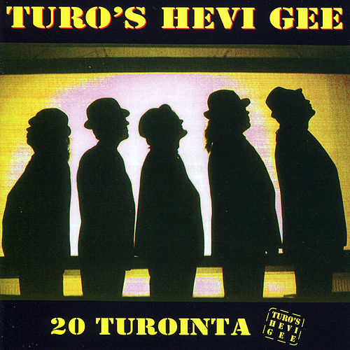 20 Turointa by Turo's Hevi Gee