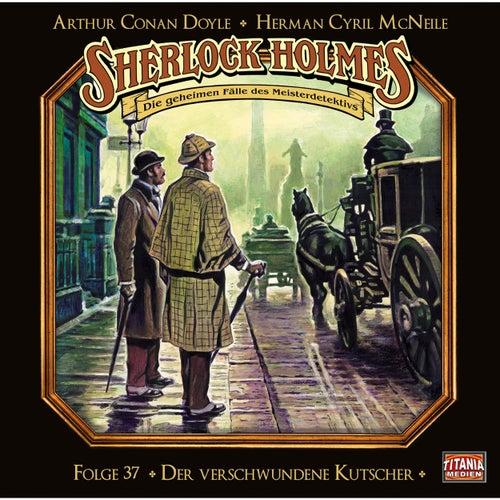 Folge 37: Der verschwundene Kutscher von Sherlock Holmes - Die geheimen Fälle des Meisterdetektivs