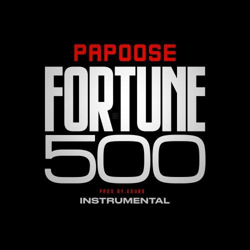 Fortune 500 (Instrumental) von Papoose