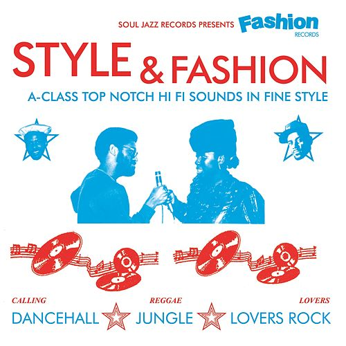 Soul Jazz Records Presents Fashion Records: Style & Fashion by Various Artists