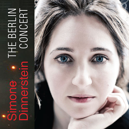 The Berlin Concert by Simone Dinnerstein