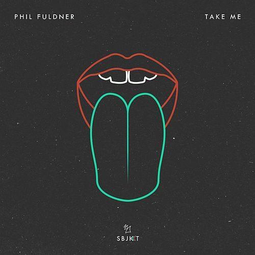 Take Me von Phil Fuldner