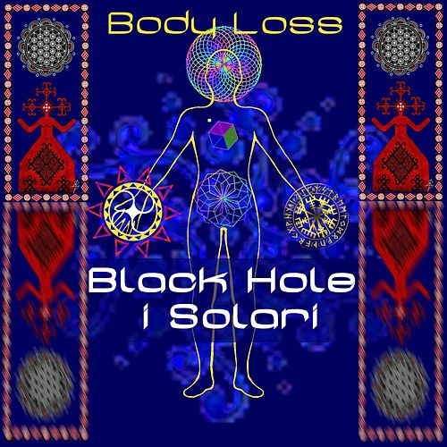 Body Loss de Blackhole