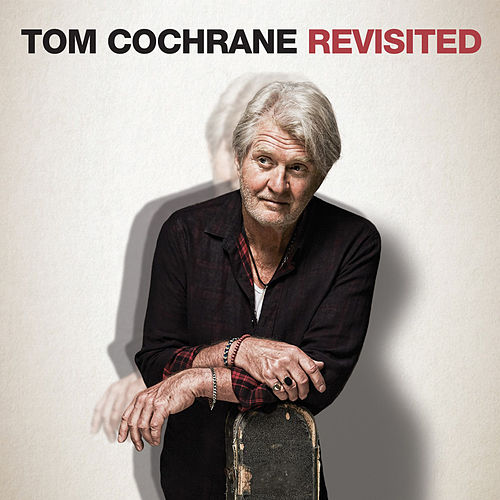 Tom Cochrane Revisited de Tom Cochrane