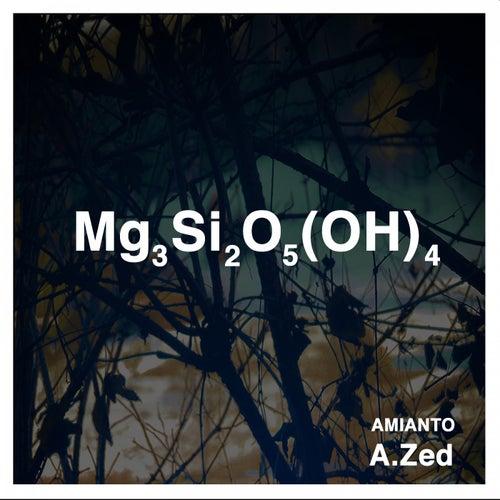 Amianto by Azed
