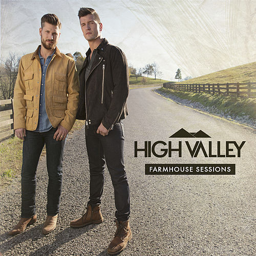 HighValley Farmhouse Sessions by High Valley