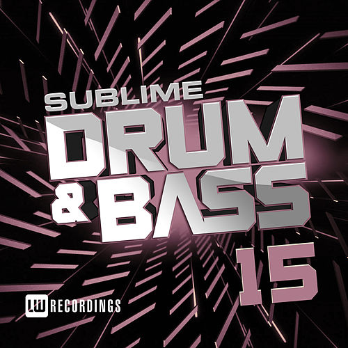 Sublime Drum & Bass, Vol. 15 - EP de Various Artists
