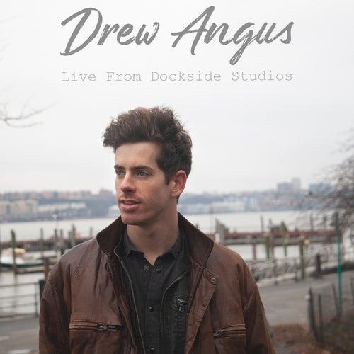 Live from Dockside Studios de Drew Angus
