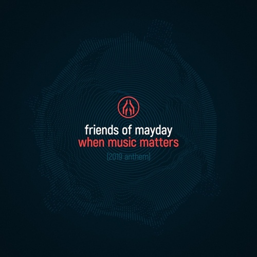 When Music Matters by Friends Of Mayday